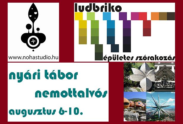 Ludbriko Építész Tábor - Noha Stúdió, augusztus 6-10
