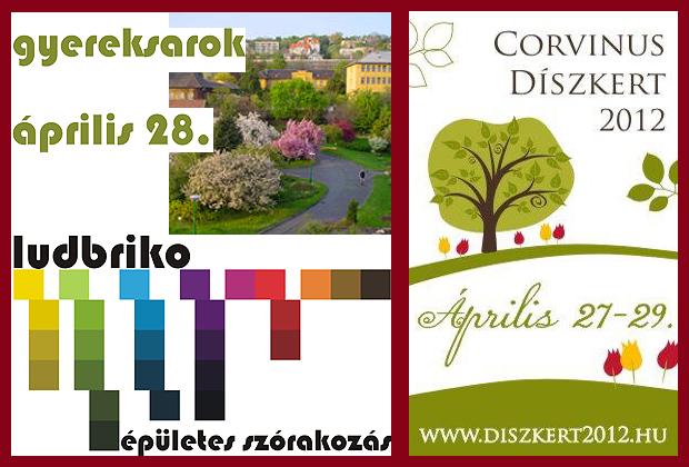 Ludbriko program április 28. - Corvinus Díszkert 2012. április 27-29