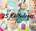 25 különleges ötlet